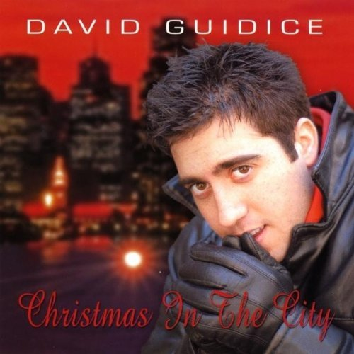 David Guidice Christmas In The City