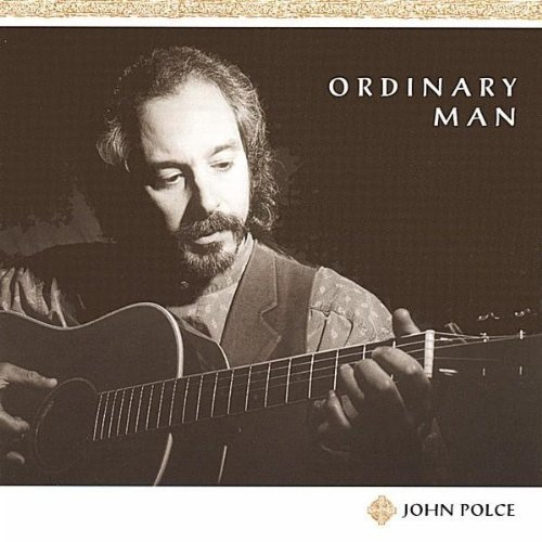 John Polce Ordinary Man