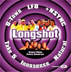 Longshot Soundtrack N'sync Lfo Take 5 Brizz O Town Becker Dee