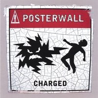 Posterwall Charged
