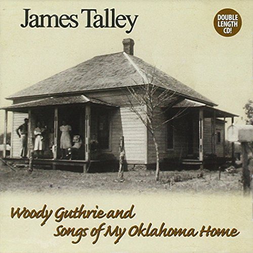 Talley James Woody Guthrie & Songs Of My Ok