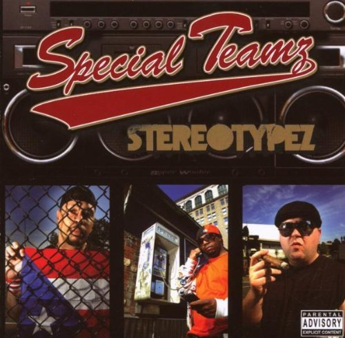 Special Teamz Stereotypez Explicit Version