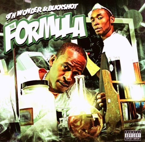9th Wonder & Buckshot Formula Explicit Version