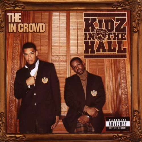 Kidz In The Hall In Crowd Explicit Version