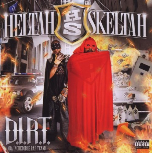 Heltah Skeltah D.I.R.T. Explicit Version