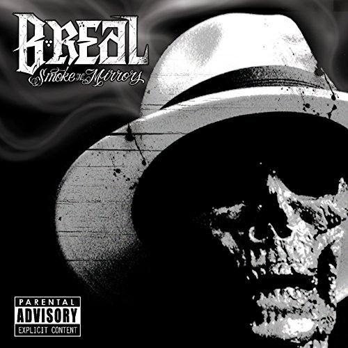 B Real Of Cypress Hill Smoke & Mirrors Explicit Version
