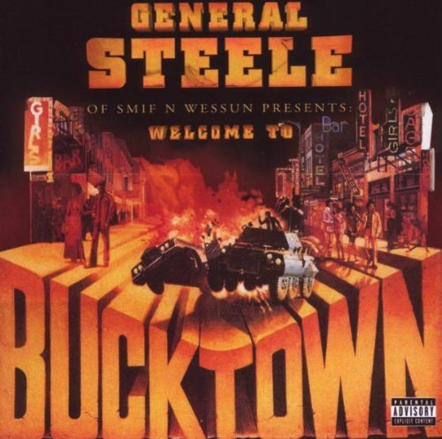 General Steele Of Smif N Wessu Presents...Bucktown Explicit Version