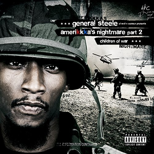 General Steele Of Smif N Wessu Amerikkka's Nightmare Part 2 C Explicit Version