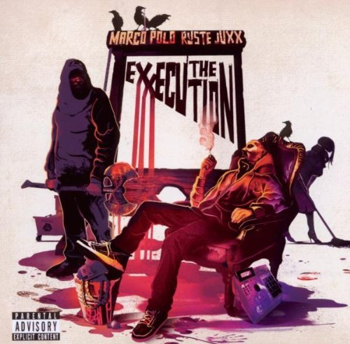 Marco Polo & Ruste Juxx Exxecution Explicit Version