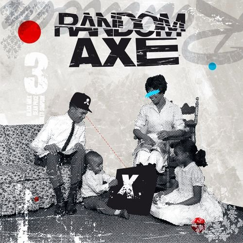 Random Axe Random Axe Explicit Version