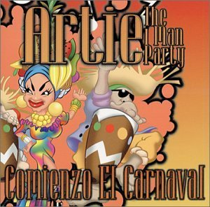Artie The One Man Party Comienso El Carnaval