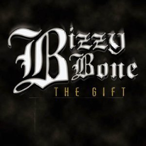 Bizzy Bone Gift Explicit Version