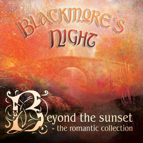 Blackmore's Night Beyond The Sunset Romantic Col Incl. Bonus DVD