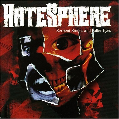 Hatesphere Serpent Smiles & Killer Eyes