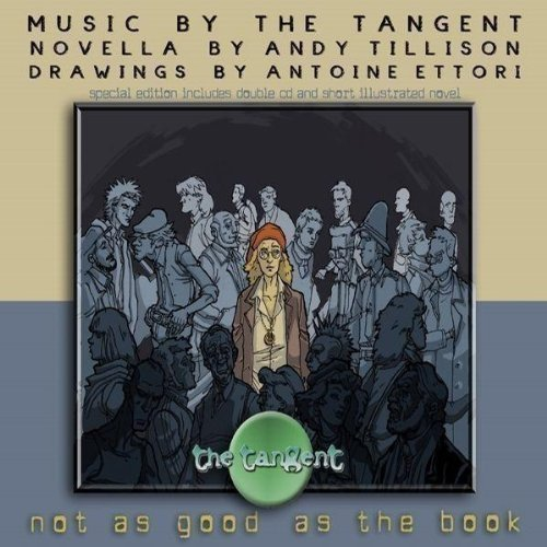 Tangent Not As Good As The Book Special Ed. 2 CD Incl. Book