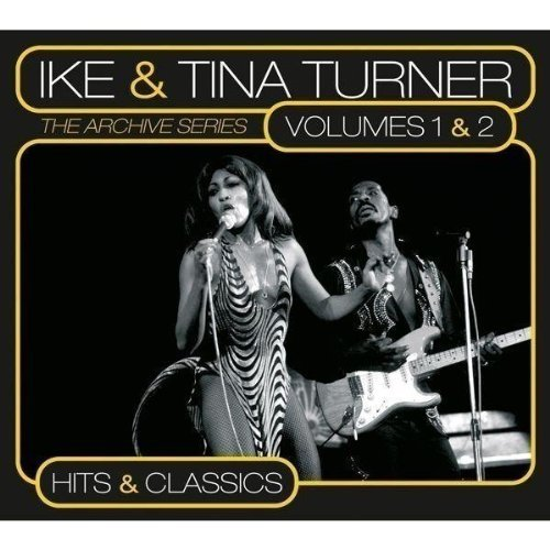 Ike & Tina Turner Vol. 1 2 Hits & Classics