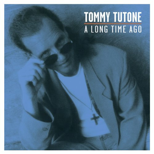 Tommy Tutone Long Time Ago