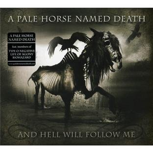 Pale Horse Named Death And Hell Will Follow Me