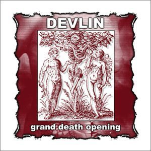 Devlin Grand Death Opening