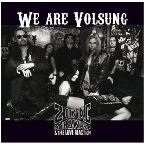 Zodiac Mindwarp We Are Volsung