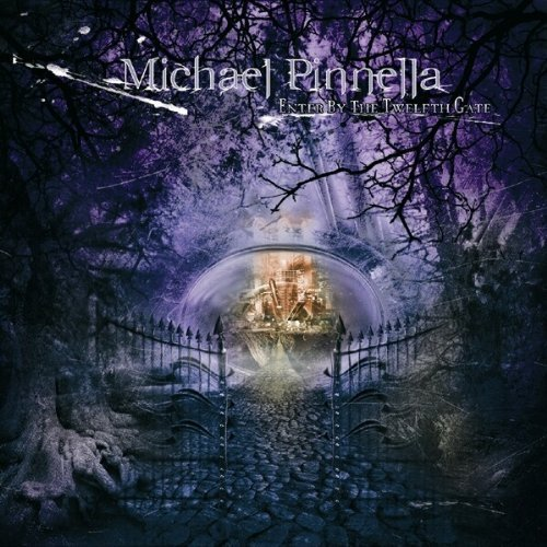 Michael Pinnella Enter By The Twelfth Gate
