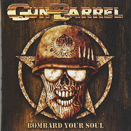 Gun Barrel Bombard Your Soul