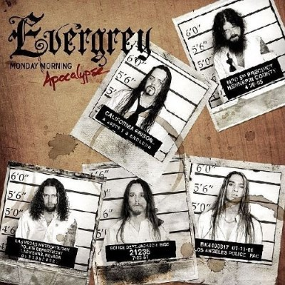 Evergrey Monday Morning Apocalypse
