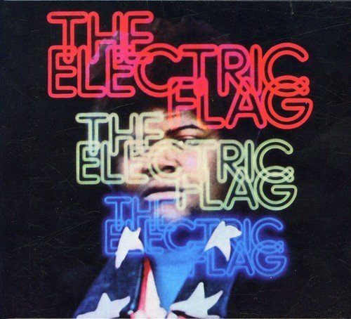 Electric Flag An American Music Band A Long Remastered