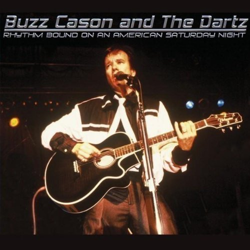 Buzz & The Dartz Cason Rhythm Bound On An America