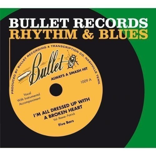 Bullet Records Rhythm & Blues Bullet Records Rhythm & Blues