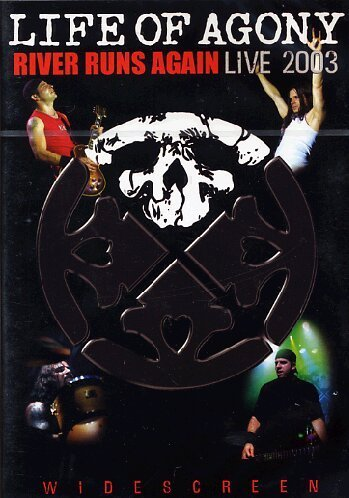 Life Of Agony River Runs Again Live 2003