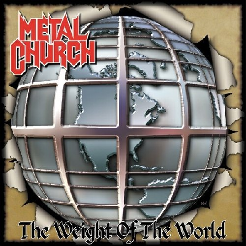 Metal Church Weight Of The World