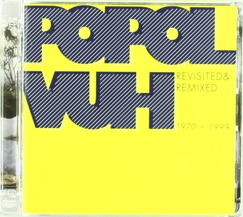 Popol Vuh Revisited & Remixed 1970 99 2 CD