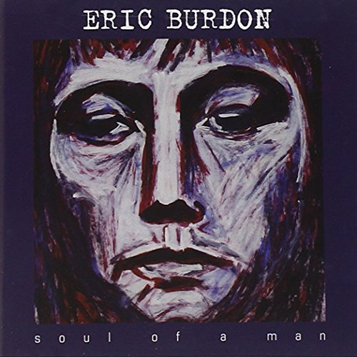 Eric Burdon Soul Of A Man