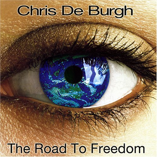 De Burgh Chris Road To Freedom