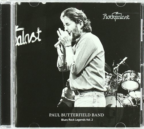 Paul Band Butterfield Vol. 2 Rockpalast Blues Rock