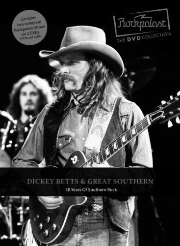Dickey & Great Southern Betts Rockpalast 30 Years Of Souther
