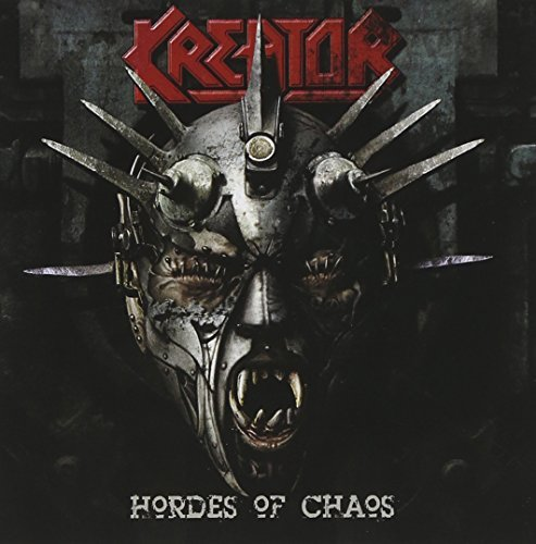 Kreator Hordes Of Chaos