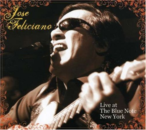 Jose Feliciano Live At The Blue Note New York