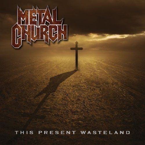 Metal Church This Present Wasteland