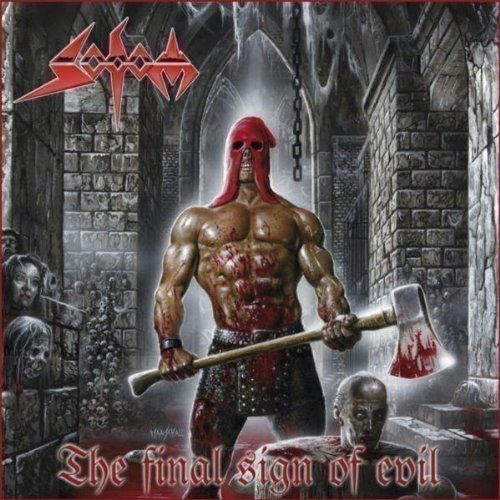 Sodom Final Sign Of Evil