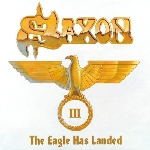 Saxon Eagle Has Landed Pt. 3 2 CD Set