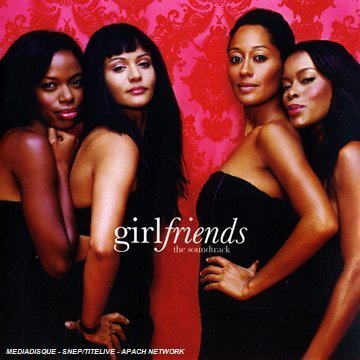 Girlfriends Soundtrack