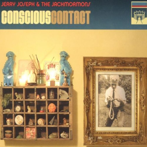 Jerry & The Jackmormons Joseph Conscious Contact