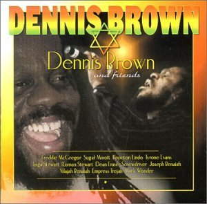 Dennis Brown Dennis Brown & Friends Mcgregor Screwdriver Lindo
