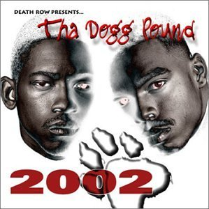 Dogg Pound 2002 Explicit Version Feat. Kurupt Nate Dogg