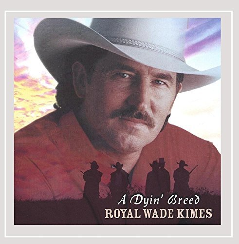 Royal Wade Kimes Dyin' Breed Explicit Version