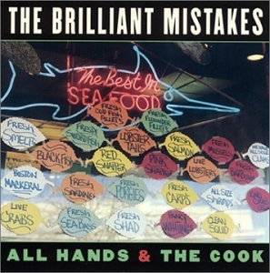 Brilliant Mistakes All Hands & The Cook