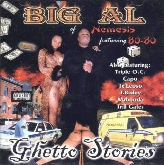 Big Al Of Nemesis Ghetto Stories