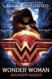 Leigh Bardugo Wonder Woman Warbringer